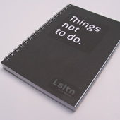 Notebook with Things not to do